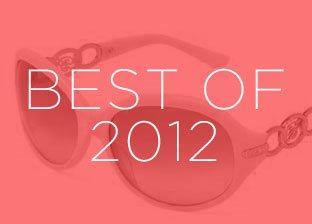 Best of 2012: Designer Sunglasses