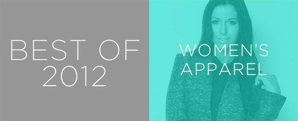 Best of 2012: Women's Apparel
