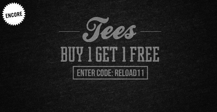 Tees: Buy 1, Get 1 Free