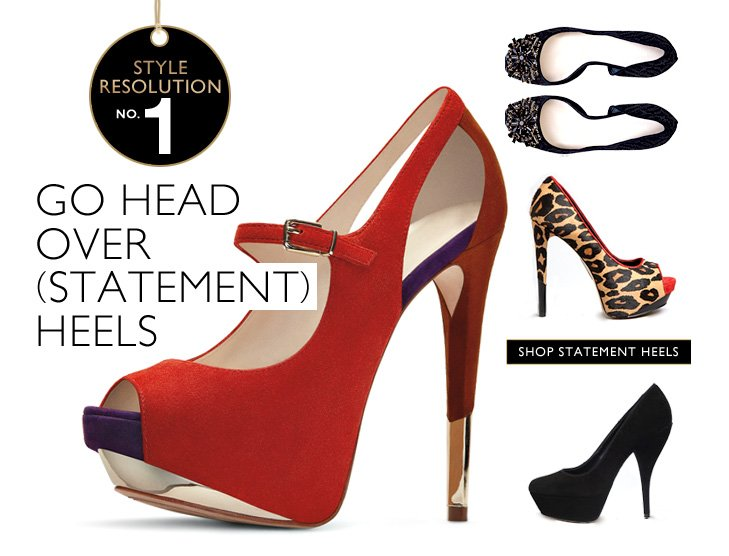 Click here to shop statement heels
