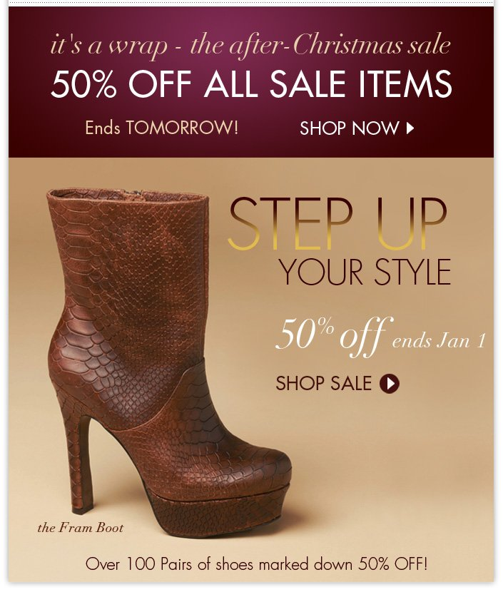 50% OFF all sale items ends tomorrow! Plus checkout our most popular boot – The FRAM
