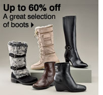 Up to 60% off A great selection of boots