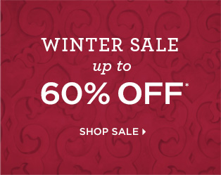 Winter Sale Up To 60% Off* Shop Sale Now