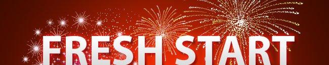 FRESH START 2013