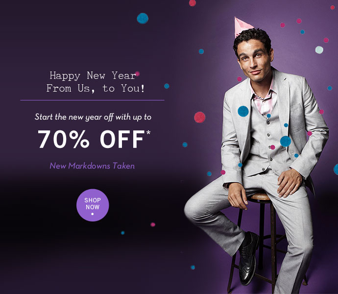Happy New Year From Us, to You! Start the New Year off with up to 70% OFF