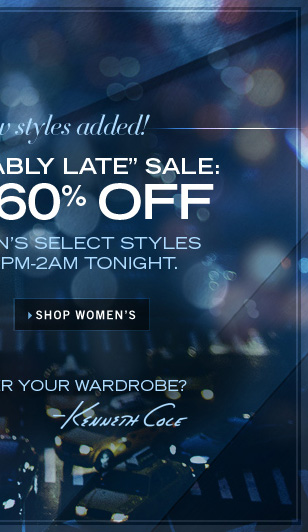 "THE ""FASHIONABLY LATE"" SALE: UP TO 60% OFF ONLINE ONLY 8PM-2AM / SHOP WOMEN'S"