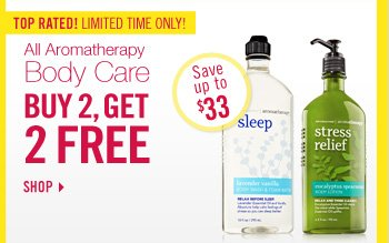 Aromatherapy Body Care - Buy 2, Get 2 Free