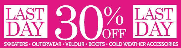 LAST DAY 30% off SALE - Sweaters, Outerwear, Velour, Boots, Cold Weather Accessories