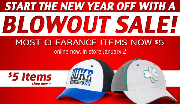 Start the new year off with a Blowout Sale!