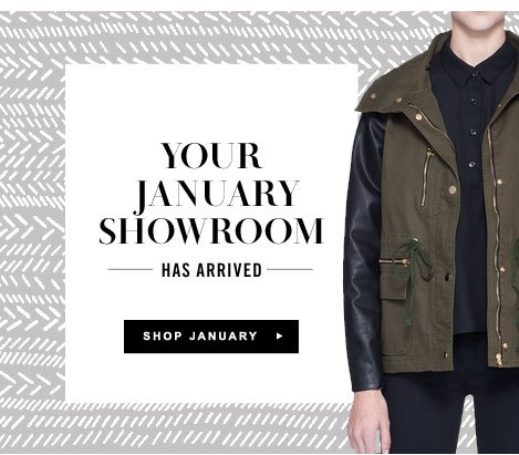 Your January Showroom has Arrived