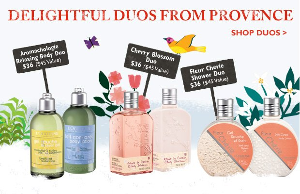 Delightful Duos from Provence  Buy them together and get 20% off!  Aroma Soothing Duo  $30 ($40 Value)  Cherry Blossom Duo  $36 ($45 Value)  Fleur Cherie Shower Duo  $36 ($45 Value).  Shop Duos