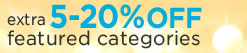 extra 5-20% OFF featured categories