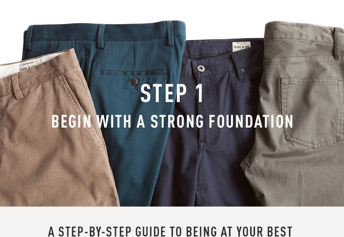 Step 1 - Begin With A Strong Foundation