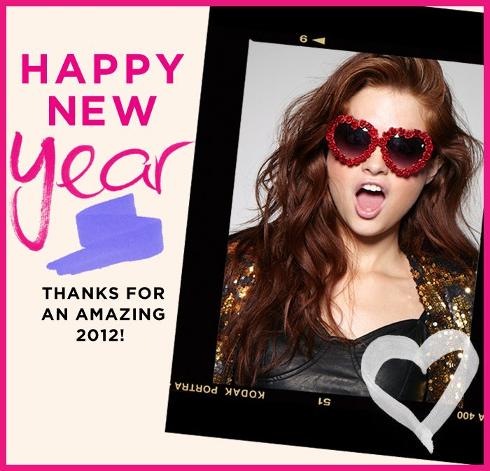 HAPPY NEW YEAR! Thanks for an AMAZING 2012!