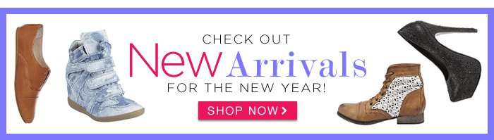 Check out New Arrivals for the New Year