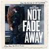 Not Fade Away (Music from the Motion Picture)