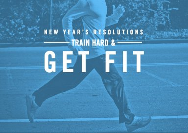 Shop Resolution: Train Hard & Get Fit