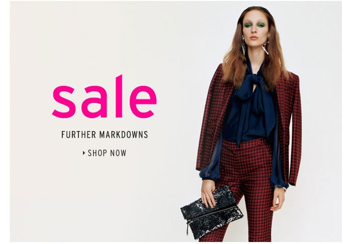 Sale - Further Markdowns - Shop Now