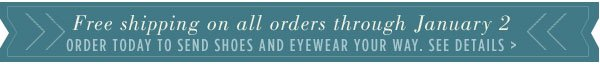 Free shipping on all orders through January 2. See details.