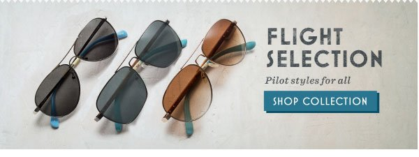 Flight selection - pilot styles for all. Shop Collection