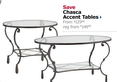 Save Chasca Accent Tables From $129.99 reg from $149.95