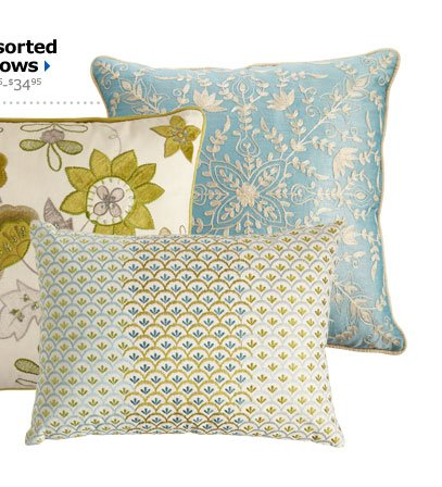 Assorted Pillows $29.95-$34.95