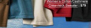 Women's Cotton/Cashmere Crew-neck Sweater | $79