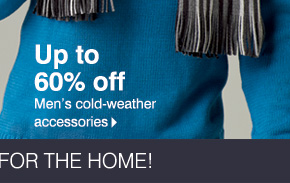 Up to 60% off  Men's cold-weather accessories