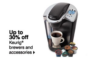 Shop must-haves for the home! Up to 30% off Keurig® brewers and accessories