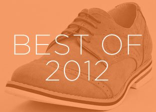 Best of 2012: Men's Shoes