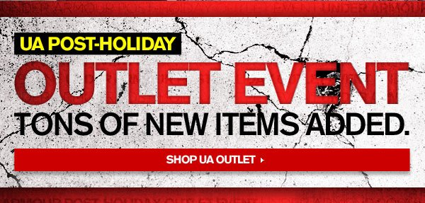 UA POST-HOLIDAY OUTLET EVENT - TONS OF NEW ITEMS ADDED. SHOP UA OUTLET.