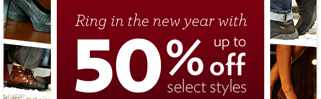Ring in the new year with up to 50% off select styles