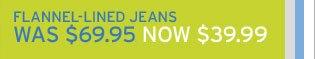 Shop Men's Flannel-Lined Jeans
