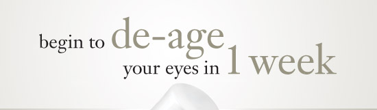 begin to de-age your eyes in 1 week
