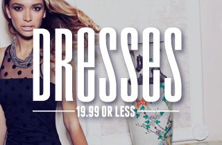 Dresses: 19.99 or less