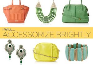 I Will... Accessorize Brightly