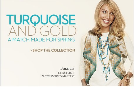 Turquoise and Gold A match made for spring.  SHOP THE COLLECTION