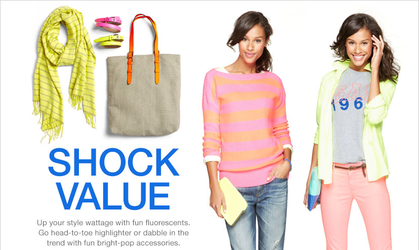SHOCK VALUE | Up your style wattage with fun fluorescents. Go head-to-toe highlighter or dabble in the trend with fun bright-pop accessories.