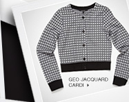 Click here to shop Geo Jacquard Cardi