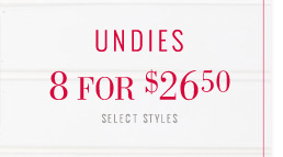 Undies 8 For $26.50 | Select Styles