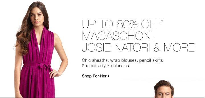 Up To 80% Off* Magaschoni, Josie Natori & More