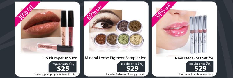 Purchase our Lip Plumper Trio for $25, Mineral Loose Pigment Sampler for $29, or our New Year Gloss Set for $29.