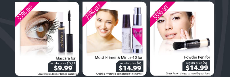 Purchase our Mascara for $9.99, Primer & Minus-10 for $14.99, or our Powder for $14.99.