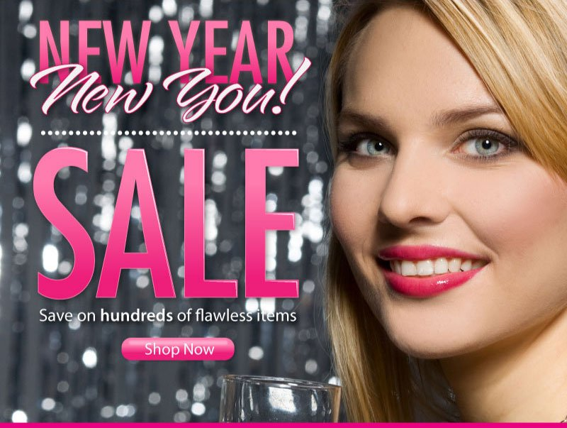 New Year, New You Sale! Save on hundreds of flawless items. Shop now while supplies last!