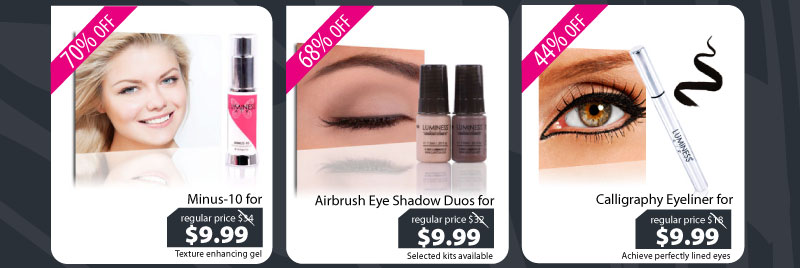 Purchase our Minus-10 for $9.99,  Eye Shadow Duo for $9.99, or our Calligraphy Eyeliner for $9.99.