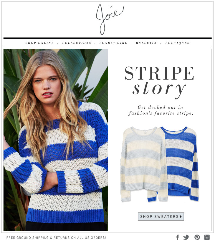 STRIPE story Get decked out in fashion's favorite stripe. SHOP SWEATERS>
