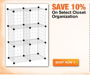 Save 10% on Select Closet Organization