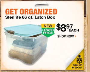 Get Organized. Sterilite 66 qt. Latch Box.