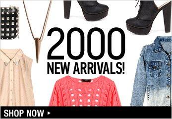 2000 New Arrivals - Shop Now