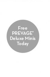 Free PREVAGE® Deluxe Minis Today.
